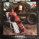 PAPA JOHN CREACH Filthy! album cover
