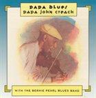 PAPA JOHN CREACH Papa John Creach with The Bernie Pearl Blues Band : Papa Blues album cover