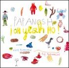 PAPANOSH Oh Yeah Ho! album cover