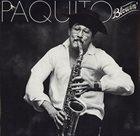 PAQUITO D'RIVERA Paquito Blowin' album cover