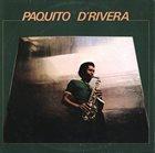 PAQUITO D'RIVERA Paquito D'Rivera (aka En Finlandia aka Hasta Siempre) album cover