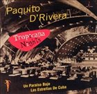 PAQUITO D'RIVERA Tropicana Nights album cover