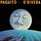 PAQUITO D'RIVERA Why Not! album cover