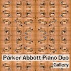 PARKER ABBOTT DUO / TRIO Parker Abbott Piano Duo : Gallery album cover