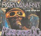 PARLIAMENT Parliament - Funkadelic – Live 1976-93 album cover