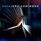 PASAJERO LUMINOSO Pasajero Luminoso album cover