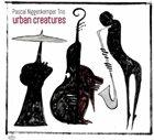 PASCAL NIGGENKEMPER Urban Creatures album cover