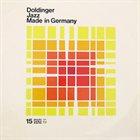 KLAUS DOLDINGER/PASSPORT Jazz Made in Germany (aka Dig Doldinger aka Now Hear This) album cover