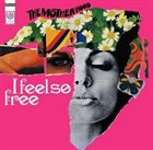 KLAUS DOLDINGER/PASSPORT The Motherhood: I Feel So Free album cover