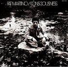 PAT MARTINO Consciousness album cover