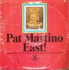 PAT MARTINO East! album cover