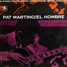 PAT MARTINO El Hombre album cover
