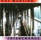 PAT MARTINO Interchange album cover