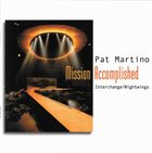 PAT MARTINO Mission Accomplished album cover