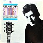 PAT MARTINO Strings! album cover