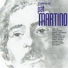 PAT MARTINO Timeless album cover
