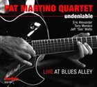 PAT MARTINO Undeniable: Live At Blues Alley album cover
