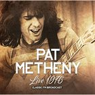 PAT METHENY Live 1976 - Classic FM Broadcast album cover