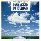 PAT METHENY Passaggio per il Paradiso album cover