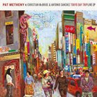 PAT METHENY Tokyo Day Trip Live (feat. Christian McBride & Antonio Sanchez) album cover