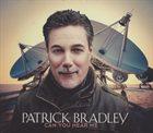 PATRICK BRADLEY Can You Hear Me album cover