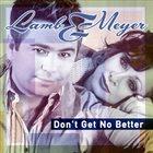 PATRICK LAMB Don't Get No Better album cover