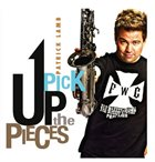 PATRICK LAMB Pick Up The Pieces album cover