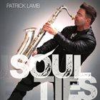 PATRICK LAMB Soul Ties album cover