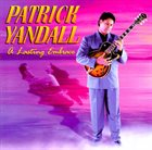PATRICK YANDALL A Lasting Embrace album cover