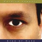 PATRICK YANDALL Eyes Of Mars album cover