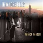 PATRICK YANDALL New York Blues album cover