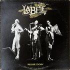 PATTI LABELLE LaBelle : Pressure Cookin' album cover