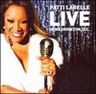 PATTI LABELLE Live In Washington, D.C. album cover