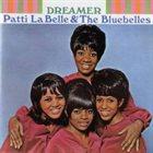 PATTI LABELLE Patti LaBelle & The Bluebells : Dreamer album cover