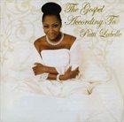 PATTI LABELLE The Gospel According To Patti Labelle album cover