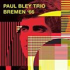 PAUL BLEY Bremen 66 album cover