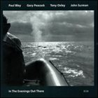 PAUL BLEY In The Evenings Out There album cover