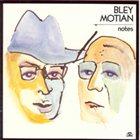 PAUL BLEY Notes album cover