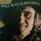 PAUL BLEY Paul Bley & Scorpio album cover