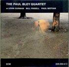 PAUL BLEY The Paul Bley Quartet album cover