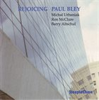 PAUL BLEY Rejoicing album cover