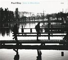 PAUL BLEY Solo in Mondsee album cover