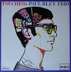 PAUL BLEY Touching album cover
