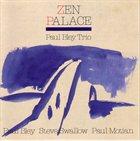 PAUL BLEY Zen Palace album cover