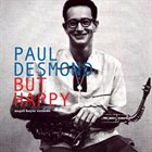 PAUL DESMOND But Happy album cover