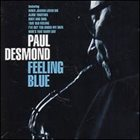 PAUL DESMOND Feeling Blue album cover