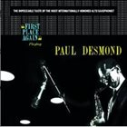 PAUL DESMOND First Place Again (aka East Of The Sun aka Paul Desmond aka Paul Desmond And Friends) album cover