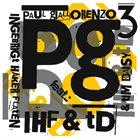 PAUL GIALLORENZO Paul Giallorenzo Trio featuring Ingebrigt Håker Flaten and Tim Daisy : Pg3 IHF & tD album cover