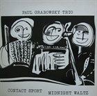PAUL GRABOWSKY Contact Sport Midnight Waltz album cover