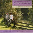 PAUL GRABOWSKY Hush Collection Volume 7: Ten Healing Songs album cover